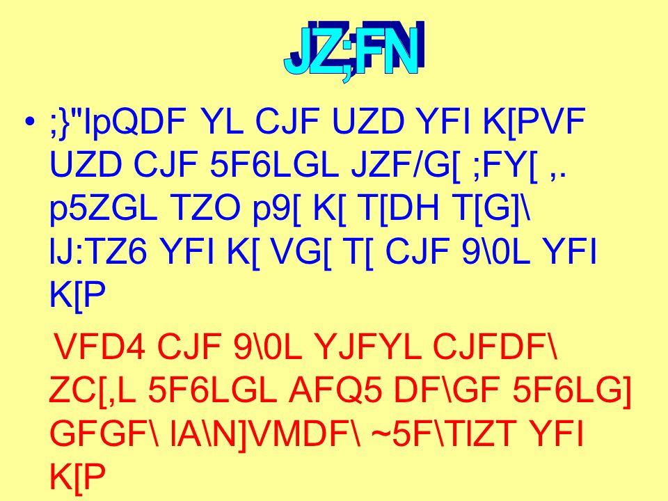 ;\3GGGL VF 5|lS|IFYL 5F6LGF\ lA\N]VM SNDF\ JW[ K[P